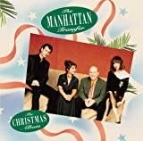 Santa Claus Is Coming To To... - Manhattan Transfer