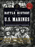 img - for The Battle History of the U.S. Marines: A Fellowship of Valor book / textbook / text book
