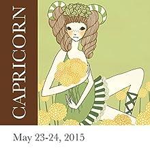 Capricorn: May 23-24, 2015  by Tali Edut, Ophira Edut Narrated by Lesa Wilson