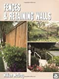 img - for Fences and Retaining Walls book / textbook / text book