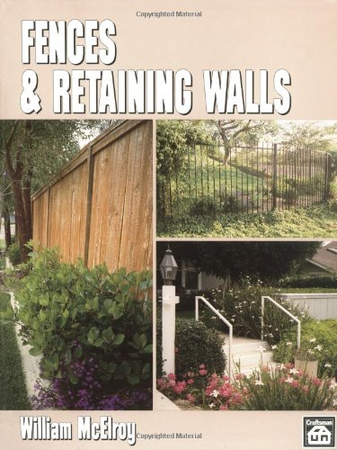 Fences & Retaining Walls - Craftsman Book Co - CR705 - ISBN: 0934041539 - ISBN-13: 9780934041539