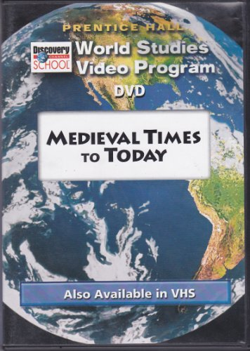World Studies Video Program: Medieval Times to Today