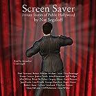 Screen Saver: Private Stories of Public Hollywood Hörbuch von Nat Segaloff Gesprochen von: Nat Segaloff