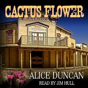 Cactus Flower | [Alice Duncan]
