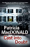Cast into Doubt (0727869582) by MacDonald, Patricia