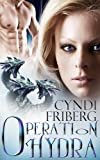 img - for Operation Hydra (Beyond Ontariese Book 2) book / textbook / text book