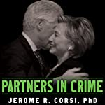Partners in Crime: The Clintons' Scheme to Monetize the White House for Personal Profit | Jerome Corsi
