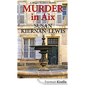 Murder in Aix (The Maggie Newberry Mystery Series Book 5) (English Edition)