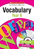 img - for Vocabulary: Year 6 (New Scholastic Literacy Skills) by Gillian Howell (2010-01-04) book / textbook / text book
