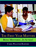img - for By Carol Pelletier Radford - The First Year Matters: 1st (first) Edition book / textbook / text book