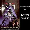 The Angel and the Ring: Guardian Angel, Book 1 Audiobook by Sigmund Brouwer Narrated by John Gale