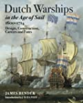 Dutch Warships in the Age of Sail 160...
