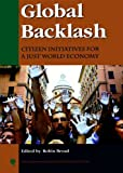 img - for Global Backlash: Citizen Initiatives for a Just World Economy (New Millennium Books in International Studies) book / textbook / text book