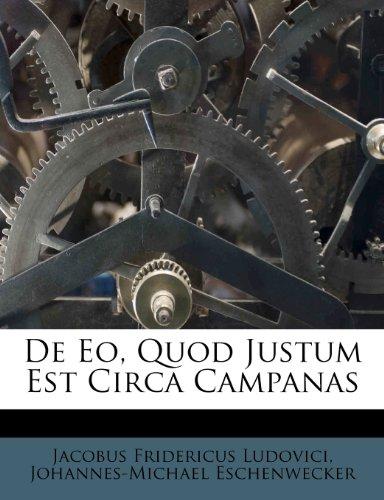 De Eo, Quod Justum Est Circa Campanas