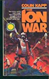 img - for The Ion War book / textbook / text book