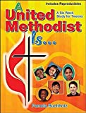 img - for A United Methodist Is book / textbook / text book