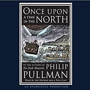 Once Upon a Time in the North | [Philip Pullman]