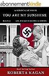 You Are My Sunshine: A Holocaust Nove...