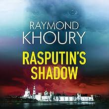 Rasputin's Shadow | Livre audio Auteur(s) : Raymond Khoury Narrateur(s) : Jeff Harding