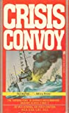 img - for Crisis Convoy book / textbook / text book