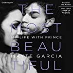 The Most Beautiful: My Life with Prince | Mayte Garcia