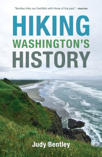 Hiking Washington's History (A Samuel and Althea Stroum Book)