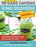 img - for 99 Calorie Myth & SANE Certified Green Smoothies (Updated and Expanded): The Most Hormonally Healing, Low-Sugar, Belly-Fat-Burning, and Energy Boosting Green Smoothies Ever Created! (Volume 1) book / textbook / text book