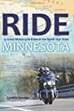 Search : Ride Minnesota: 23 Great Motorcycle Rides in the North Star State
