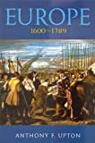 img - for Europe 1600-1789 (Arnold History of Europe) book / textbook / text book