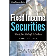 Fixed Income Securities: Tools for Today's Markets (Wiley Finance) 3rd (third) Edition by Tuckman, Bruce, Serrat...