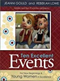 img - for Ten Excellent Events For New Beginnings & Young Women in Excellence book / textbook / text book