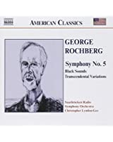 George Rochberg : Symphonie n° 5