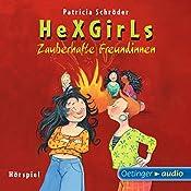 Zauberhafte Freundinnen (Hexgirls 3) | Patricia Schröder