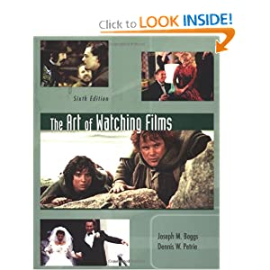 Art of Watching Films Dennis W. Petrie, Joseph M. Boggs