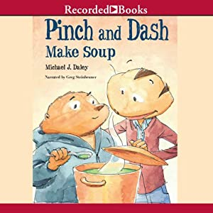 Pinch and Dash Make Soup | [Michael J. Daley]