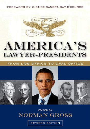 America's Lawyer-Presidents: From Law Office to Oval Office (English and English Edition)