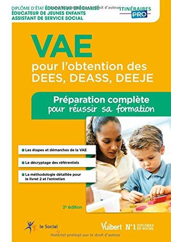 Formation VAE pour l'obtention des DEES, DEASS, DEEJE (Éducateur spécialisé, Assistant de service social, Éducateur de jeunes enfants)