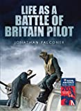 Image of Life as a Battle of Britain Pilot