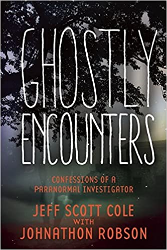 http://www.amazon.com/Ghostly-Encounters-Confessions-Paranormal-Investigator/dp/163220584X