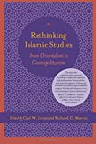 img - for Rethinking Islamic Studies: From Orientalism to Cosmopolitanism (Studies in Comparative Religion) book / textbook / text book