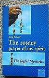 The Rosary - Prayer of My Spirit