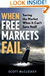 When Free Markets Fail: Saving the Ma...