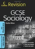 Pauline Wilson GCSE Sociology for AQA: Revision Guide and Exam Practice Workbook (Collins GCSE Revision)