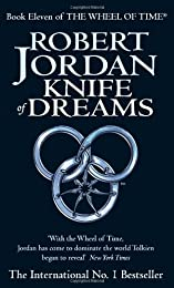 Knife Of Dreams: Book 11 of the Wheel of Time: 11/12
