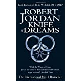 Knife Of Dreams: Book 11 of the Wheel of Time: 11/12by Robert Jordan