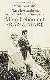 Mein Leben mit Franz Marc