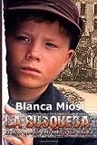 By Blanca Miosi - La B€õsqueda: El ni€¤o que se enfrent€ a los nazis (1st Edition) (11/13/12)