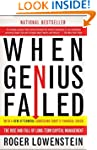 When Genius Failed: The Rise and Fall...