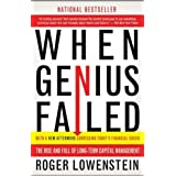 When Genius Failed: The Rise and Fall of Long-Term Capital Management ~ Roger Lowenstein