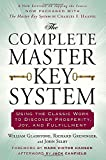img - for The Complete Master Key System: Using the Classic Work to Discover Prosperity, Joy, and Fulfillment book / textbook / text book
